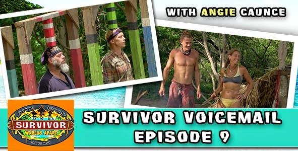 Survivor 2015: Worlds Apart Episode 9 Voicemails with Angie Caunce