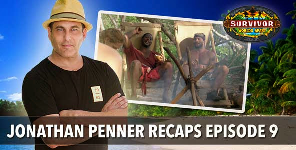 Survivor 2015: Jonathan Penner Recaps Worlds Apart Episode 9