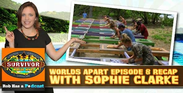 Survivor 2015: Sophie Clarke Recaps Survivor Worlds Apart Episode 8