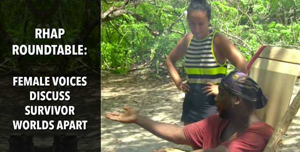 Survivor 2015: Discussing Survivor Worlds Apart with a Panel of Female Voices from the Survivor community