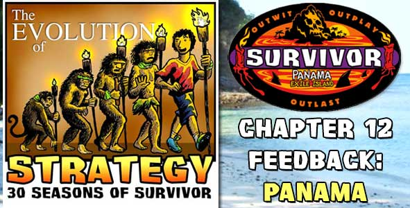 Comments and Feedback from Chapter 10 of The Evolution of Strategy Covering Survivor: Panama