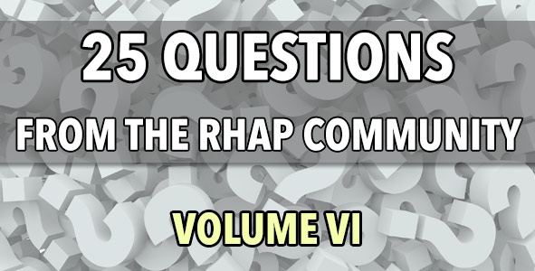 25 Questions from the RHAP Community: Volume 6