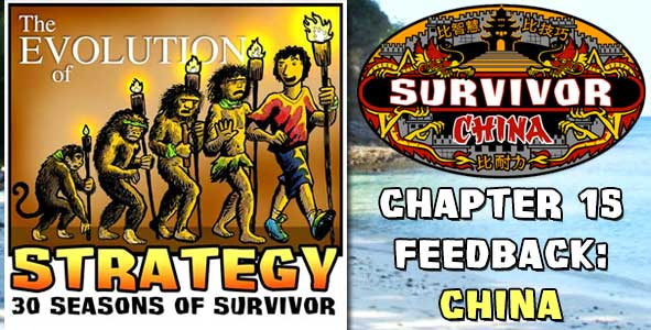 Comments and Feedback from Chapter 15 of The Evolution of Strategy Covering Survivor: China