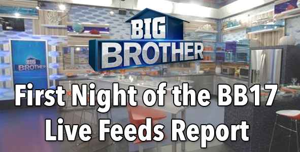 Big Brother 2015: Report from Night 1 of the BB17 Live Feeds