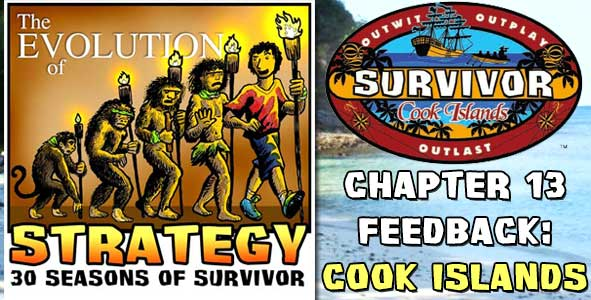 Comments and Feedback from Chapter 13 of The Evolution of Strategy Covering Survivor: Cooks Islands