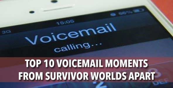 10 of the Top Voicemail Moments from Survivor Worlds Apart on RHAP