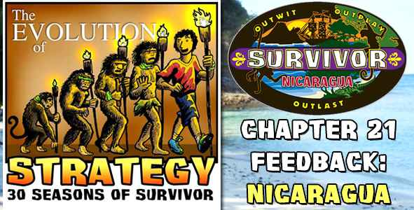 Comments and Feedback from Chapter 21 of The Evolution of Strategy Covering Survivor: Nicaragua