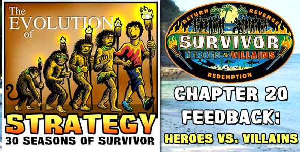 Comments and Feedback from Chapter 20 of The Evolution of Strategy Covering Survivor: Heroes vs. Villains