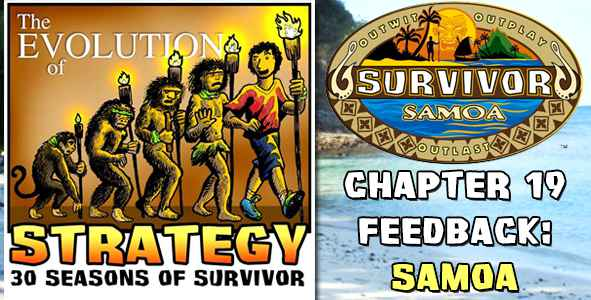 Comments and Feedback from Chapter 19 of The Evolution of Strategy Covering Survivor: Samoa