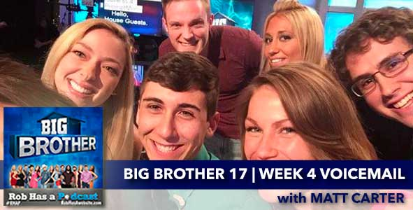 Big Brother 2015: Rob updates the BB17 Live Feeds and Answers Voicemails with Matt Carter