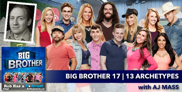 Big Brother 2015: 13 Archetypes of Big Brother 17 with AJ Mass