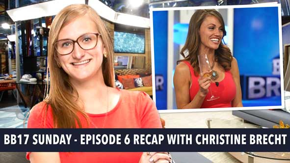 Big Brother 2015: Recap of BB17 Episode 6 LIVE on Sunday, July 5, 2015