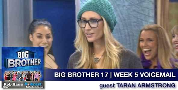 Big Brother 2015: Week 5 Voicemail recap with Taran Armstrong