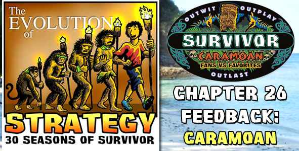 Comments and Feedback from Chapter 26 of The Evolution of Strategy Covering Survivor: Caramoan