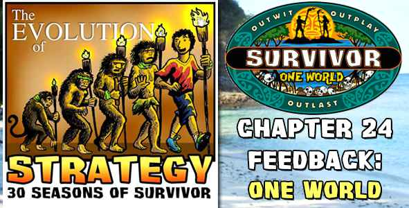 Comments and Feedback from Chapter 24 of The Evolution of Strategy Covering Survivor: One World