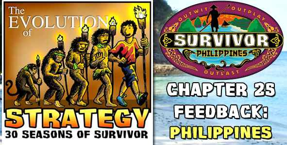 Comments and Feedback from Chapter 25 of The Evolution of Strategy Covering Survivor: Philippines