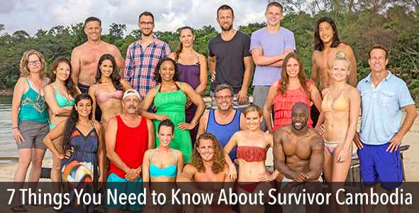 Survivor 2015: 7 Things You Need to Know about Survivor Cambodia