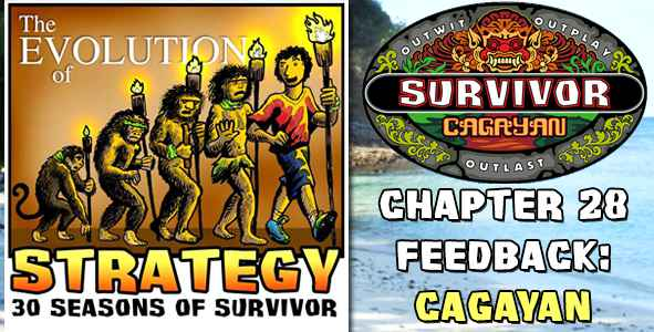 Comments and Feedback from Chapter 28 of The Evolution of Strategy Covering Survivor: Cagayan