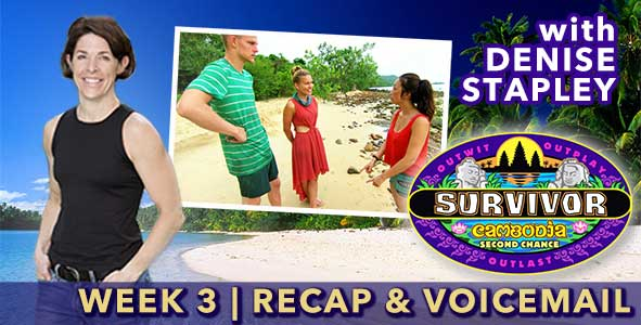 Survivor 2015: Denise Stapley recaps Episode 3 of Survivor Cambodia