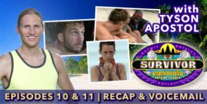 Survivor 2015: Tyson Apostol Recaps Episodes 10 & 11 of Survivor: Cambodia