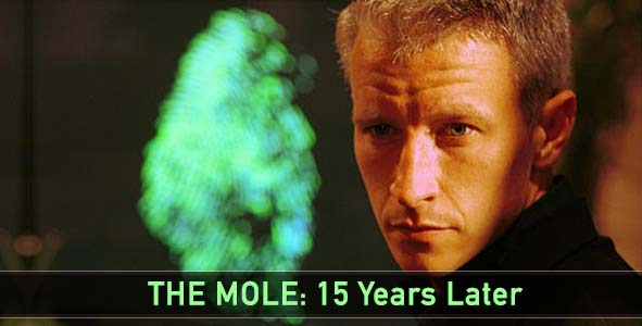 15 Years After the Premiere of The Mole