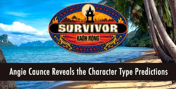 Survivor 2016: Angie Caunce Reveals the Kaoh Rong Character Type Predictions