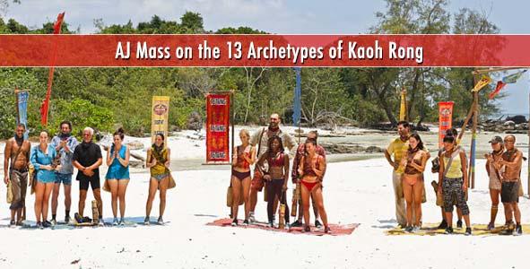Survivor 2016: AJ Mass on the 13 Archetypes of Survivor Kaoh Rong