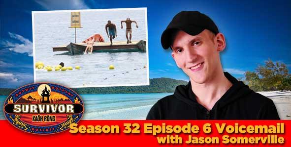 Survivor 2016: Jason Somerville answers your Survivor Kaoh Rong week 6 voicemail