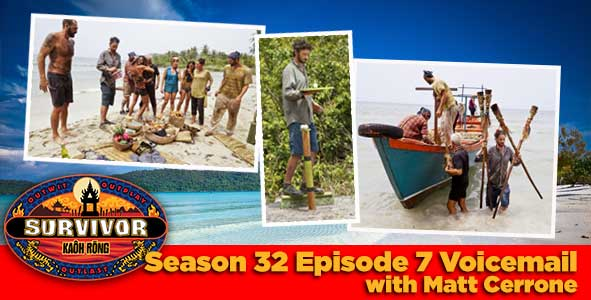 Survivor 2016: Matthew Cerrone answers your Survivor Kaoh Rong week 7 voicemail