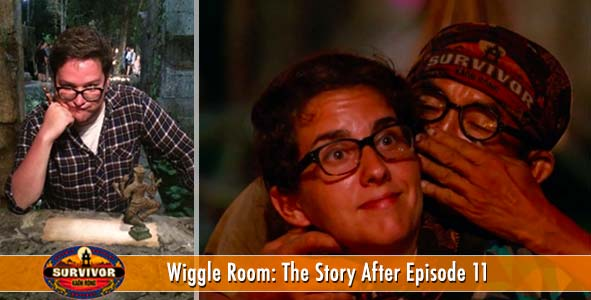 Survivor 2016: Wiggle Room covers the stories of Kaoh Rong Episode 11