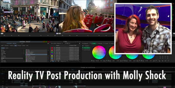 Talking Reality TV Post Production with Editor, Molly Shock