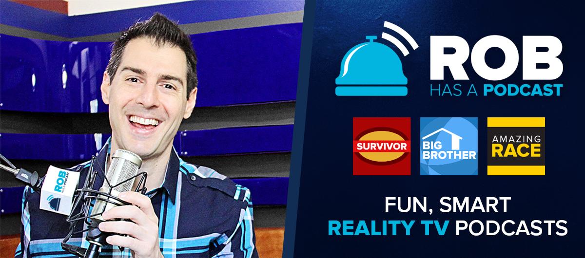 Rob Has A Podcast | CBS Survivor & Big Brother 21 Recap Podcast BB21