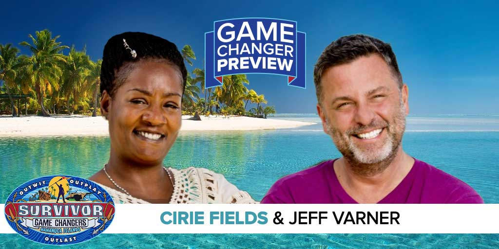 Game Changers: Cirie FIelds & Jeff Varner