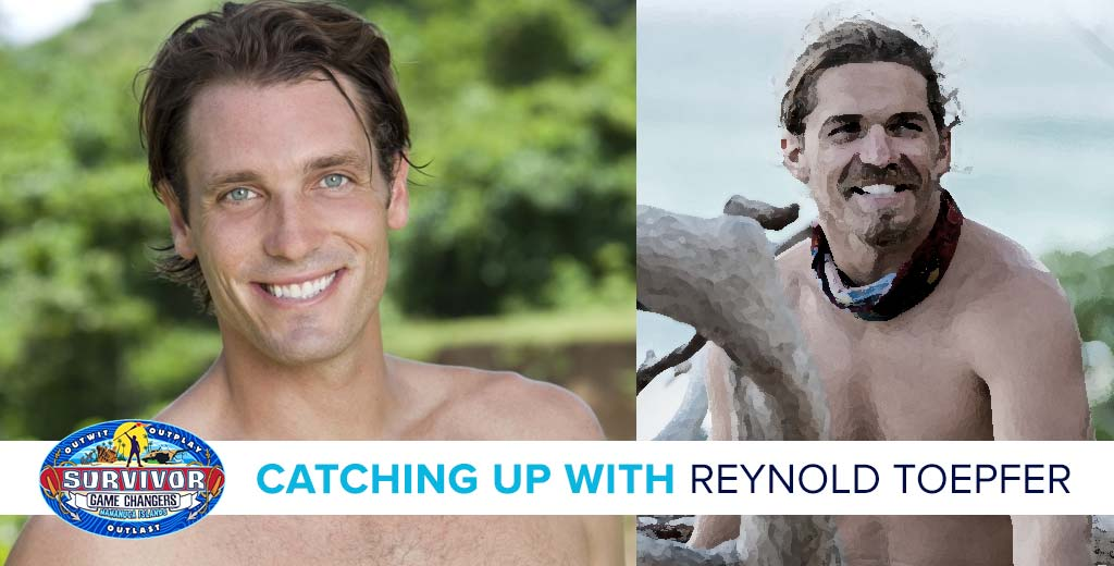 Survivor 2017: Catching up with Reynold Toepfer