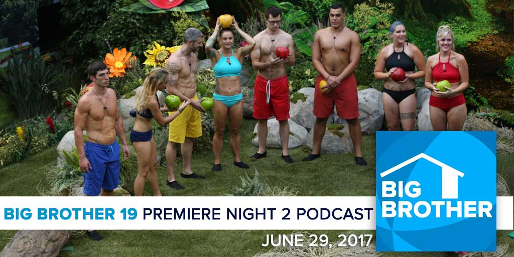 Big Brother  19 | Premiere Night 2 Recap Podcast (Photo: CBS)