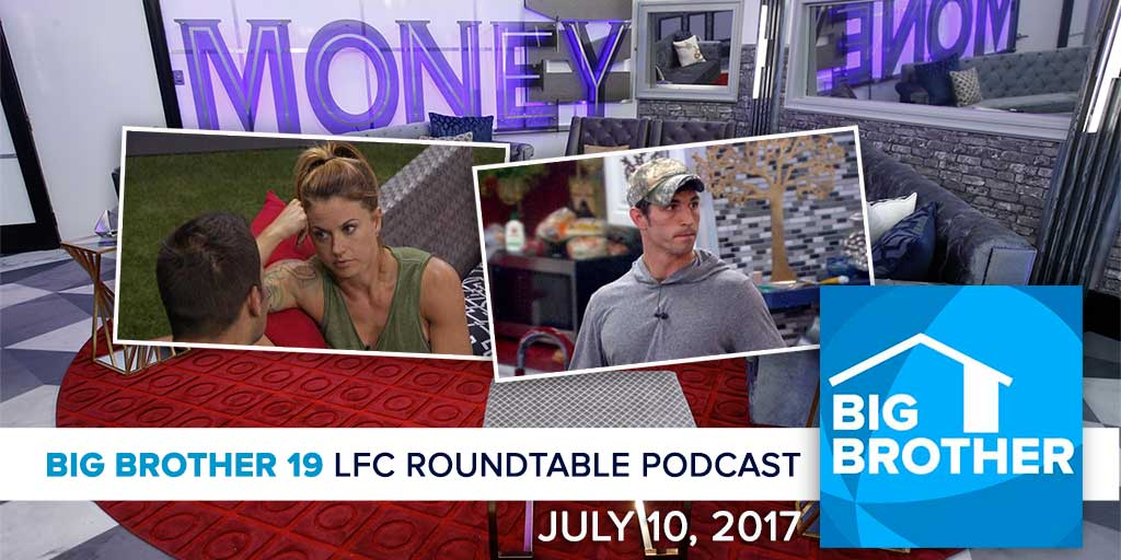 Big Brother 19 | Monday LFC Roundtable | July 10, 2017 (Photos: CBS)