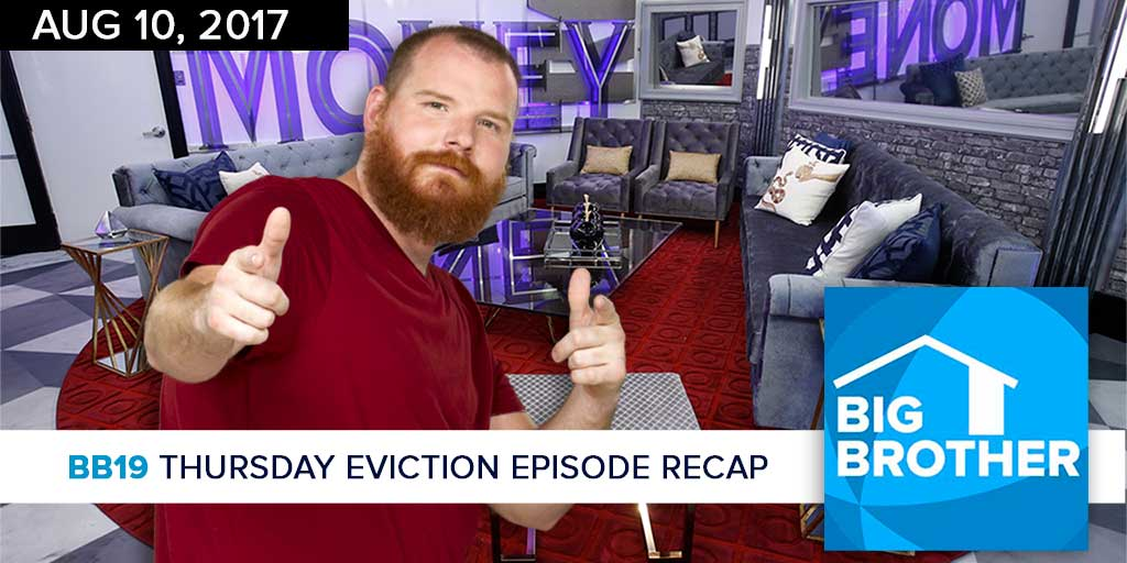 Big Brother  19 | Thursday Eviction Recap Podcast (Photo: CBS)