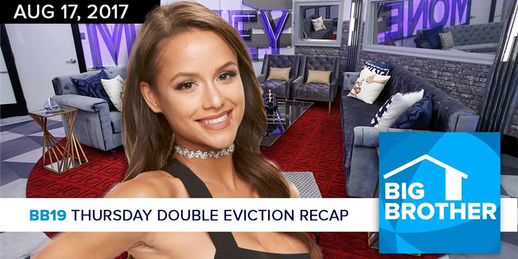 Big Brother  19 | Thursday Double Eviction Recap Podcast (Photo: CBS)