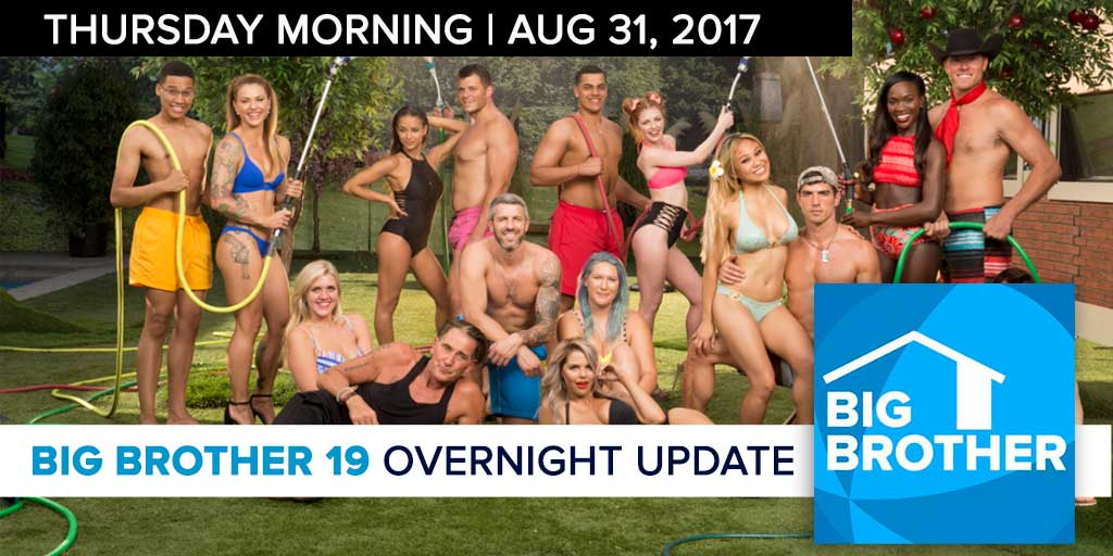 Big Brother 19 | Overnight Update Podcast | Aug 31, 2017 (Photo: CBS)