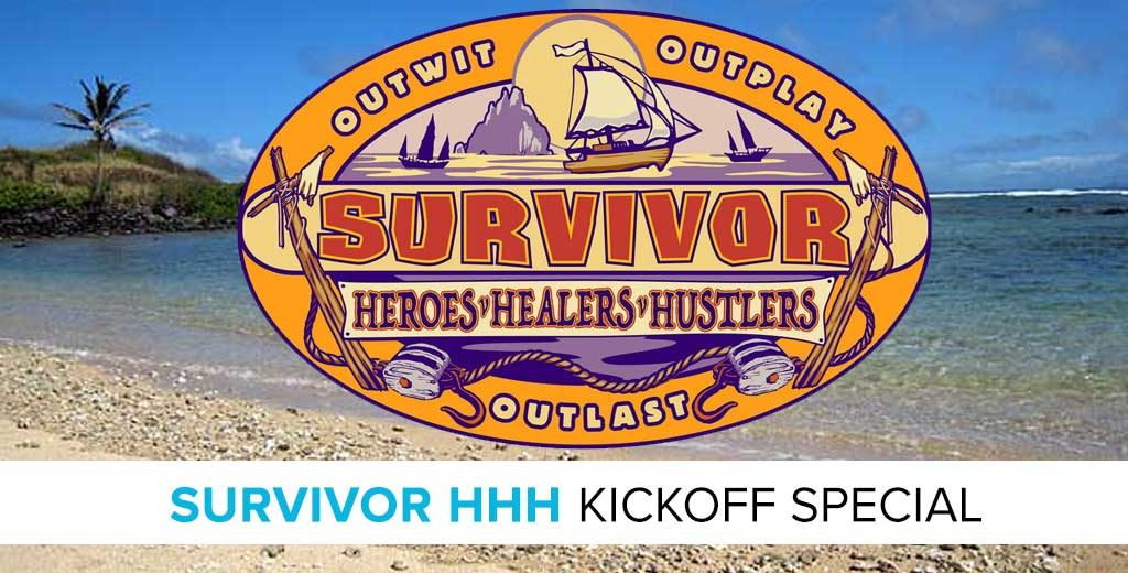 Survivor 2017: Heroes v. Healers v. Hustlers Kickoff Preview Special with Mike Bloom