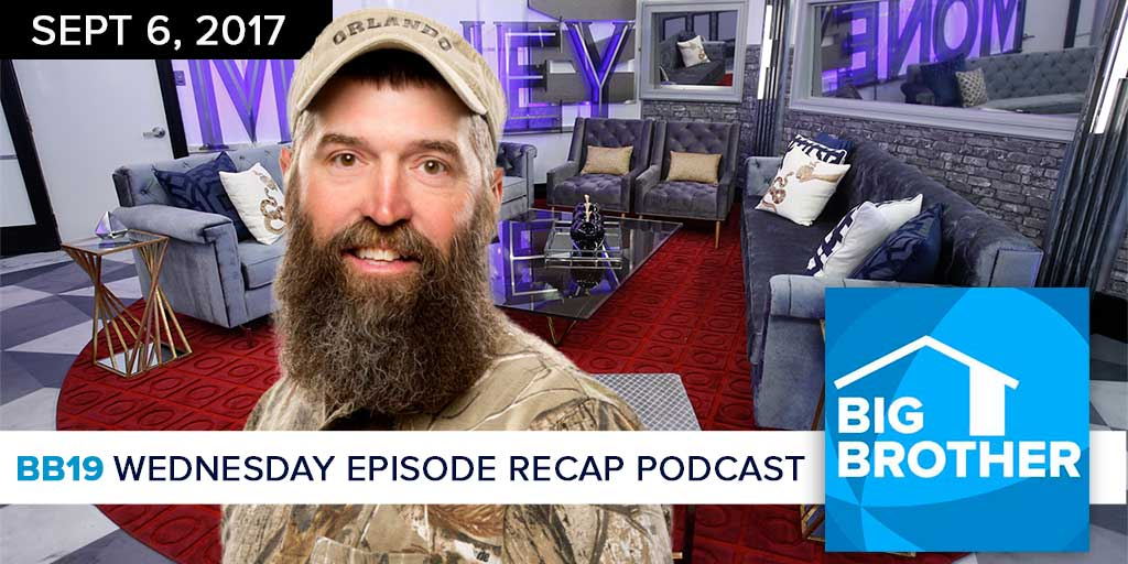 Big Brother  19 | Wednesday Recap Podcast (Photo: CBS)
