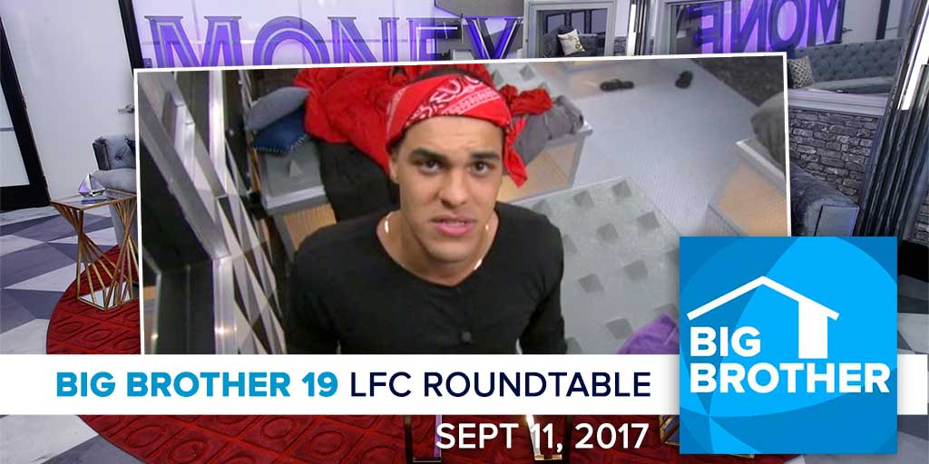 Big Brother 19 | Monday LFC Roundtable | Sept 11, 2017 (Photos: CBS)
