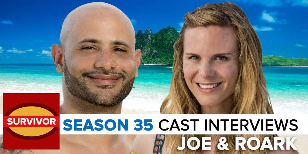 Survivor 35 Pre-Season Interviews with Joe Mena & Roark Luskin