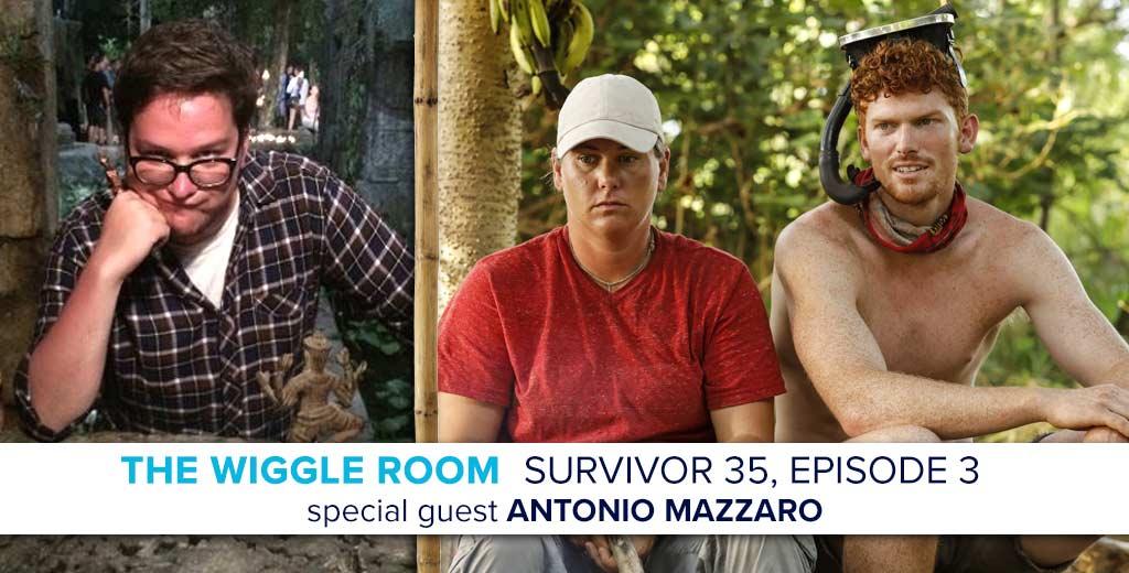 Josh Wigler's Wiggle Room for the Survivor: Heroes v. Healers v. Hustlers, Episode 3 with Special Guest Antonio Mazzaro