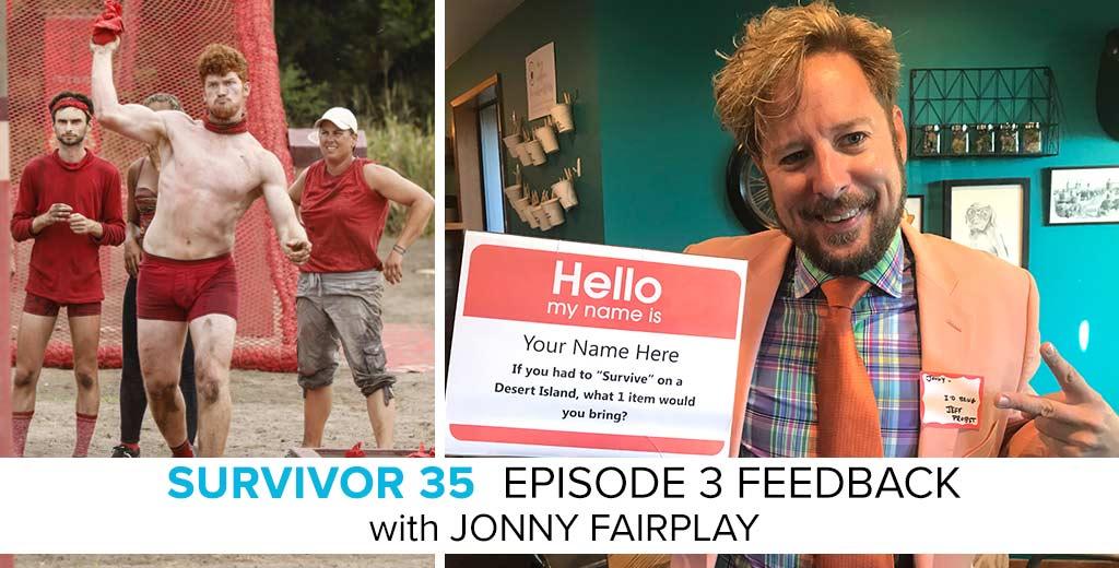 Jonny Fairplay Answer the Survivor: Heroes v. Healers v. Hustlers Episode #3 Feedback
