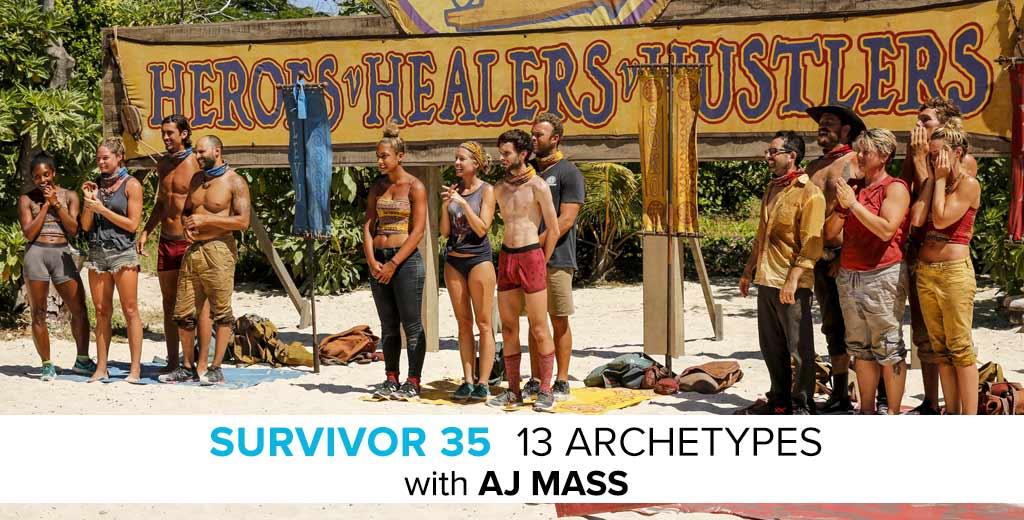AJ Mass Reveals the 13 Archetypes of Survivor 35