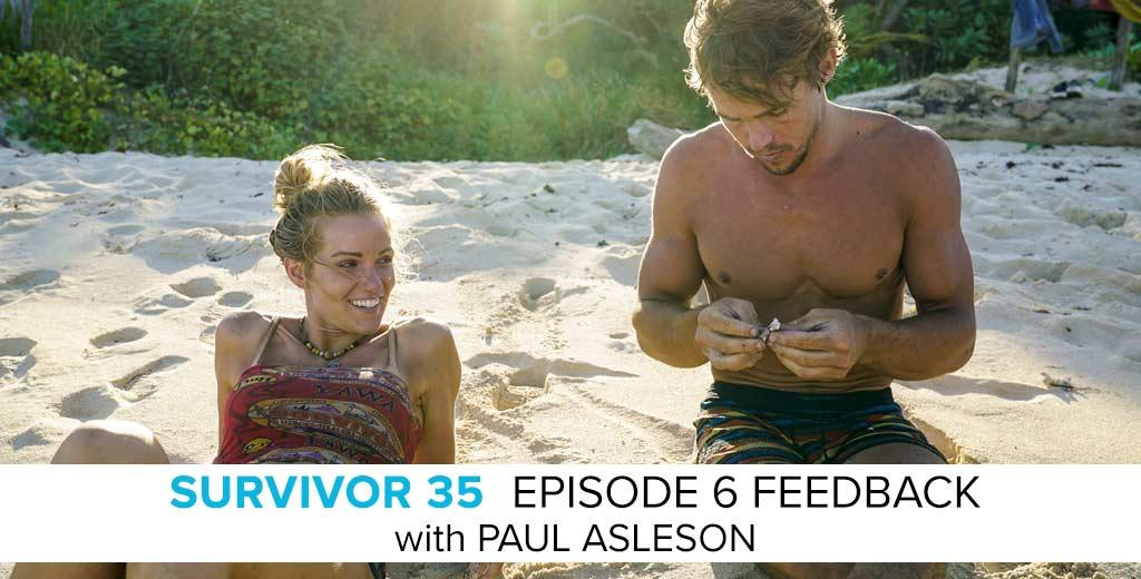 Paul Asleson Answers the Survivor: Heroes v. Healers v. Hustlers Episode #6 Feedback