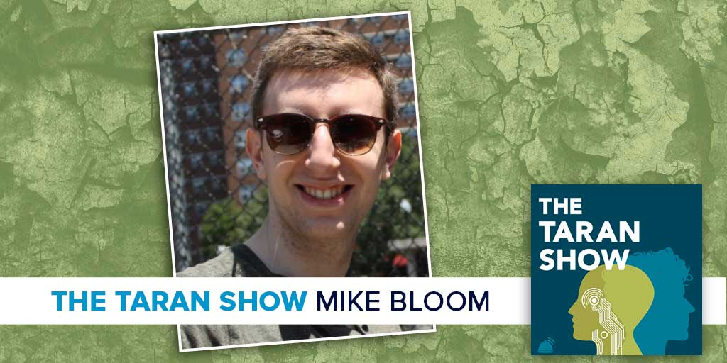 taran-show-mike-bloom