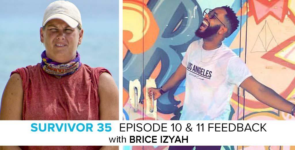 Brice Izyah Answers the Survivor: Heroes v. Healers v. Hustlers Episode #10 & #11 Feedback