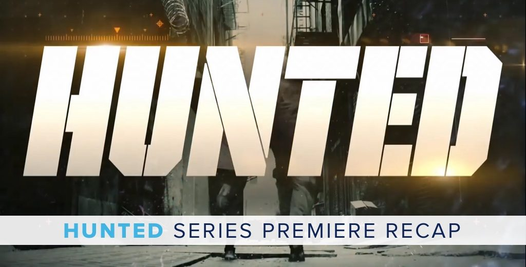 HUNTED series premiere